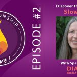 02: Diana Richardson – Discover the Power of Slow Sex