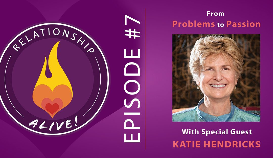 07: Katie Hendricks – From Problems to Passion