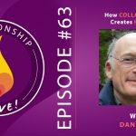 63: Dan Wile – How Collaboration Creates Intimacy