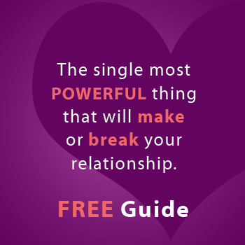 Single Most Powerful Thing to Make or Break Your Relationship