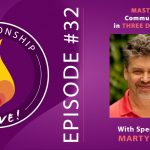 32: Mastering Communication in Three Dimensions with Marty Babits