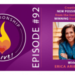 92: Creating New Possibilities from the Inside Out – Winning from Within – Erica Ariel Fox