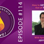 114: How to Get the Most Out of Therapy – with Jeff Zeig