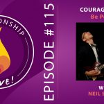 115: The Courage to Not Be Perfect – with Neil Sattin