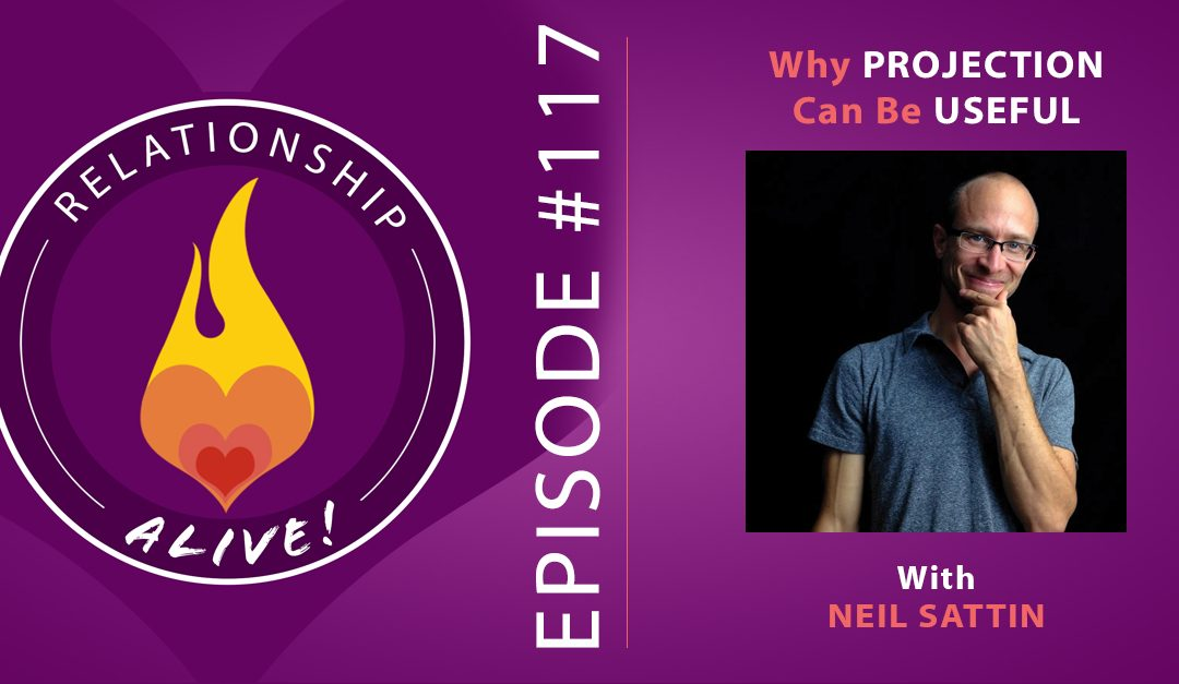 117: Why Projection Can Be Useful – Neil Sattin