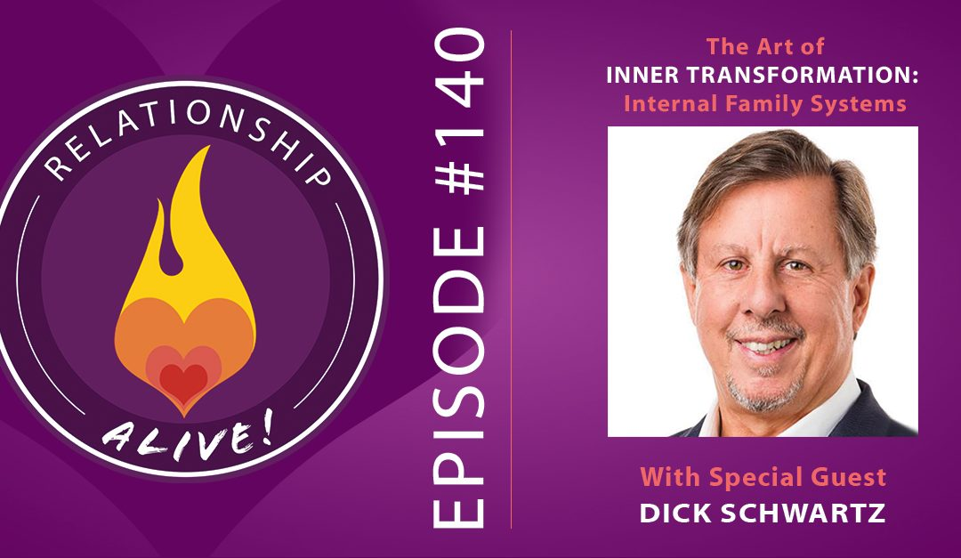 140: Mastering the Art of Inner Transformation – Internal Family Systems with Dick Schwartz