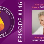 146: How and Why to Have a Good Divorce – with Constance Ahrons