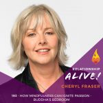 193: How Mindfulness Can Ignite Passion – Buddha's Bedroom with Cheryl Fraser