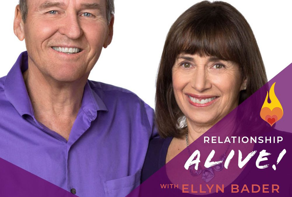 204: Communication that Grows Your Relationship – with Ellyn Bader and Peter Pearson