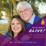 233: What Makes a Marriage Last – with Marlo Thomas and Phil Donahue