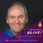 238: Unmotivated Partners – What To Do? – with Pete Pearson