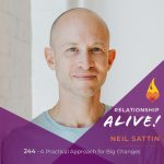 244: A Practical Approach for Big Changes