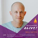 247: The Path from an Insecure Attachment Style to a Healthy Relationship
