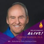 251: Rebuilding Trust During a Crisis – with Pete Pearson